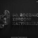 80 Rocznica Zbrodni Katyńskiej - grafika do aktualności